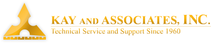 Kay and Associates, Inc. Technical Service and Support Since 1960.